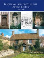 Traditional buildings in the Oxford region, c. 1300-1840