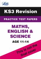 Maths, English and science. Practice test papers. Age 11-14