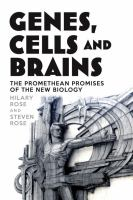 Genes, cells and brains:bioscience's Promethean promises.