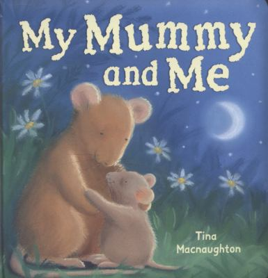 "Book Cover - My mummy and me "" title=""View this item in the library catalogue"