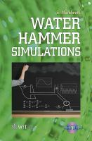 Water hammer simulations [electronic resource]