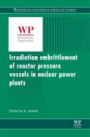 Irradiation embrittlement of reactor pressure vessels (RPVs) in nuclear power plants [electronic resource]