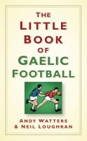 The little book of Gaelic football