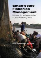 Small-scale fisheries management : frameworks and approaches for the developing world