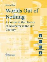 Worlds out of nothing [electronic resource] : a course in the history of geometry in the 19th century