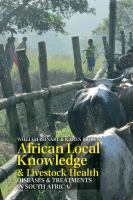 African local knowledge & livestock health [electronic resource] : diseases & treatments in South Africa