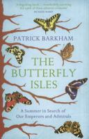 The butterfly isles : a summer in search of our emperors and admirals