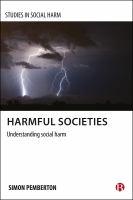 Harmful societies : understanding social harm