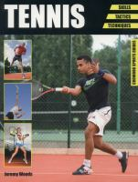 Tennis  : skills, tactics, techniques
