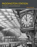 Paddington Station : its history and architecture