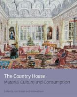 The country house : material culture and consumption