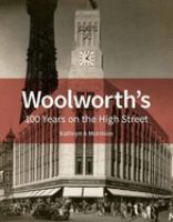 Woolworth's : 100 years on the high street