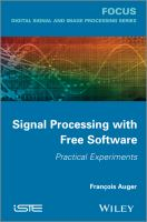 Signal processing with free software [electronic resource] : practical experiments