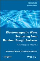 Electromagnetic wave scattering from random rough surfaces [electronic resource] : asymptotic models