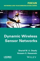 Dynamic wireless sensor networks [electronic resource]