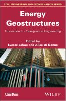 Energy geostructures [electronic resource] : innovation in underground engineering