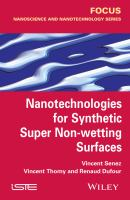 Nanotechnologies for synthetic super non-wetting surfaces [electronic resource]