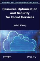 Resource optimization and security for cloud services [electronic resource]