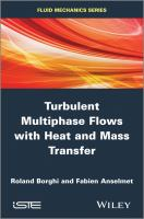 Turbulent multiphase flows with heat and mass transfer [electronic resource]