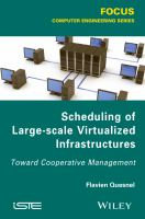 Scheduling of large-scale virtualized infrastructures [electronic resource] : toward cooperative management
