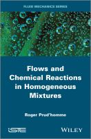 Flows and chemical reactions in homogeneous mixtures [electronic resource]