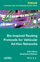 Bio-inspired routing protocols for vehicular ad-hoc networks [electronic resource]
