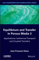 Equilibrium and transfer in porous media 3 [electronic resource] : applications, isothermal transport and coupled transfers