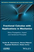 Fractional calculus with applications in mechanics [electronic resource] : wave propagation, impact and variational principles