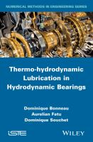 Thermo-hydrodynamic lubrication in hydrodynamic bearings [electronic resource]