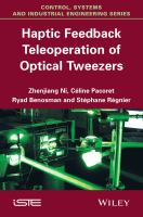 Haptic feedback teleoperation of optical tweezers [electronic resource]