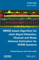 MMSE-based algorithm for joint signal detection, channel and noise variance estimation for OFDM systems [electronic resource]