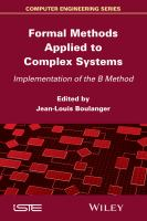 Formal methods applied to complex systems [electronic resource] : implementation of the B method