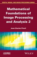 Mathematical foundations of image processing and analysis 2 [electronic resource]