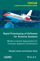 Rapid prototyping software for avionics systems [electronic resource] : model-oriented approaches for complex systems certification