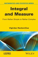 Integral and measure [electronic resource] : from rather simple to rather complex