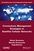 Connections management strategies in satellite cellular networks [electronic resource]