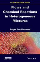 Flows and chemical reactions in heterogeneous mixtures [electronic resource]