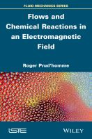 Flows and chemical reactions in an electromagnetic field [electronic resource]