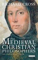 The medieval Christian philosophers : an introduction