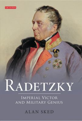 cover of the book Radetzky: Imperial Victor