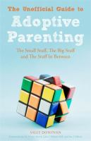 The Unofficial Guide to Adoptive Parenting
