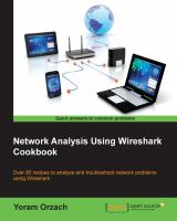 Network analysis using Wireshark cookbook : over 80 recipes to analyze and troubleshoot network problems using Wireshark