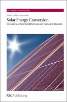 Solar energy conversion [electronic resource] : dynamics of interfacial electron and excitation transfer