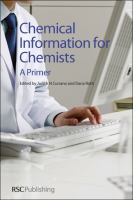 Chemical information for chemists [electronic resource] : a primer