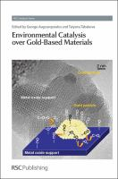 Environmental catalysis over gold-based materials [electronic resource]
