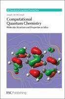 Computational quantum chemistry [electronic resource] : molecular structure and properties in silico