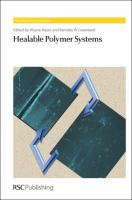 Healable polymer systems [electronic resource]
