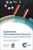 Experimental thermodynamics.es of fluids. Volume IX, Advances in transport properties of fluids [electronic resource]