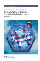 Carbohydrate chemistry [electronic resource] : chemical and biological approaches. Volume 39