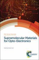 Supramolecular materials for opto-electronics [electronic resource]